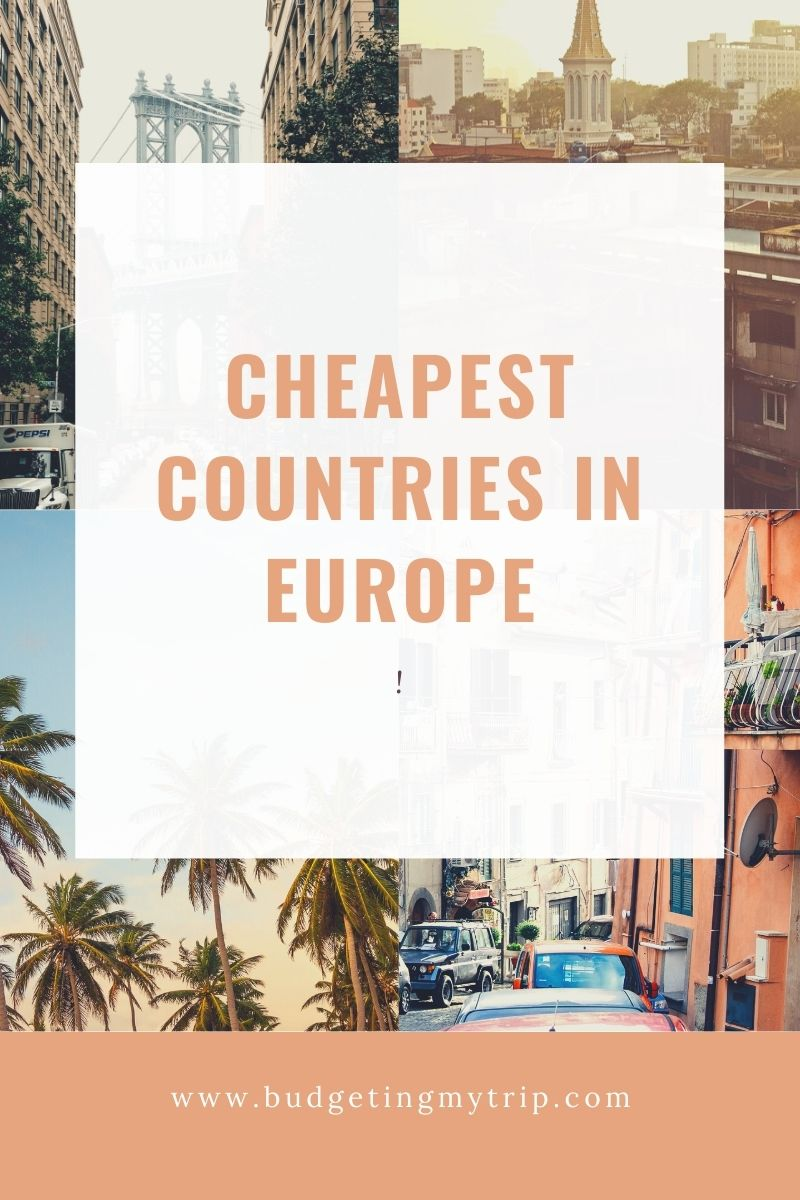 cheapest countries to visit in europe