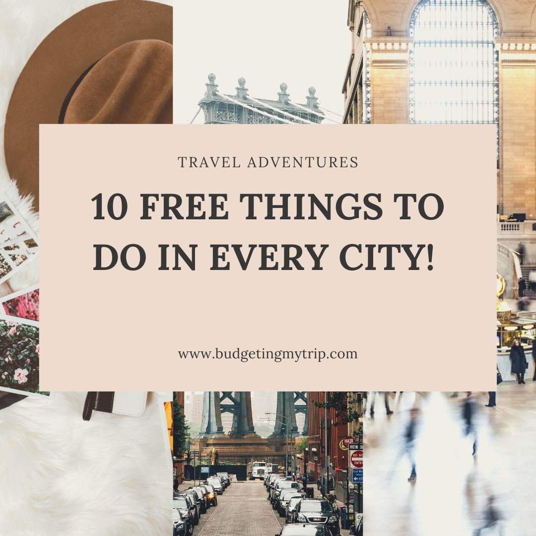 Free Things to do in Every City!